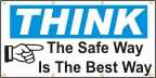 Think, The Safe Way Is The Best Way Banner