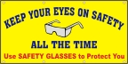 Keep Your Eyes on Safety Banner