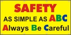 Safety As Simple As ABC Banner
