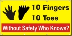 10 Fingers, 10 Toes, Without Safety Who Knows? Banner