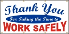 Thank You For Working Safely Banner