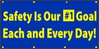 Safety Is Our #1 Goal Banner