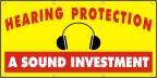 Hearing Protection, A Sound Investment Banner