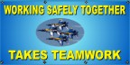 Working Safely Together Takes Teamwork Banner