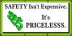 SAFETY Isn't Expensive, It's Priceless