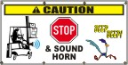 Caution Stop & Sound Horn Banner