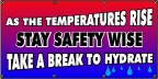 As Temperatures Rise, Stay Safety Wise Banner