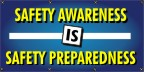 Safety Awareness Is Safety Preparedness Banner