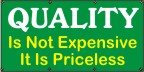 Quality Is Niot expensive, It's Priceless Banner