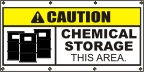 Caution Chemical Storage Banner