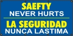Spanish Safety Never Hurts Banner