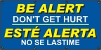 Spanish Be Alert Don't Get Hurt Banner