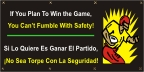 Spanish - You Can't Fumble With Safety Banner