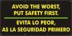 Spanish - Avoid the Worst Put Safety First Banner