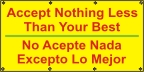 Spanish - Accept Nothing Less Than Your Best Banner